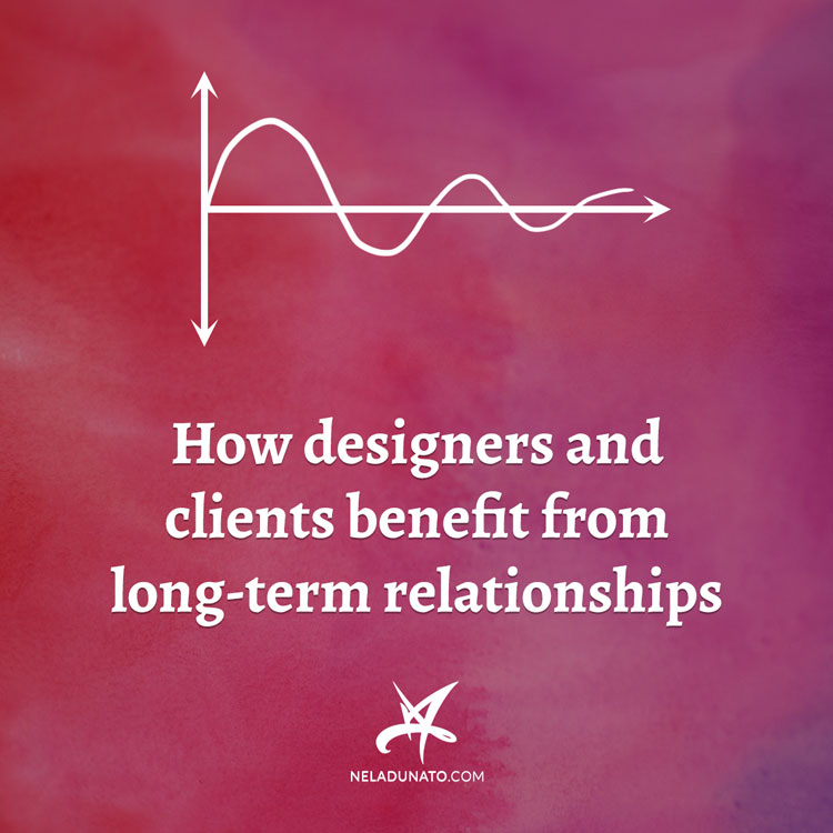 How designers and clients benefit from long-term relationships