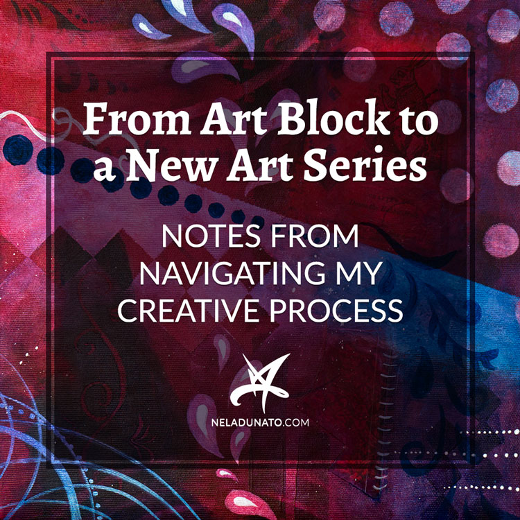 From art block to a new art series: Notes from navigating my creative process