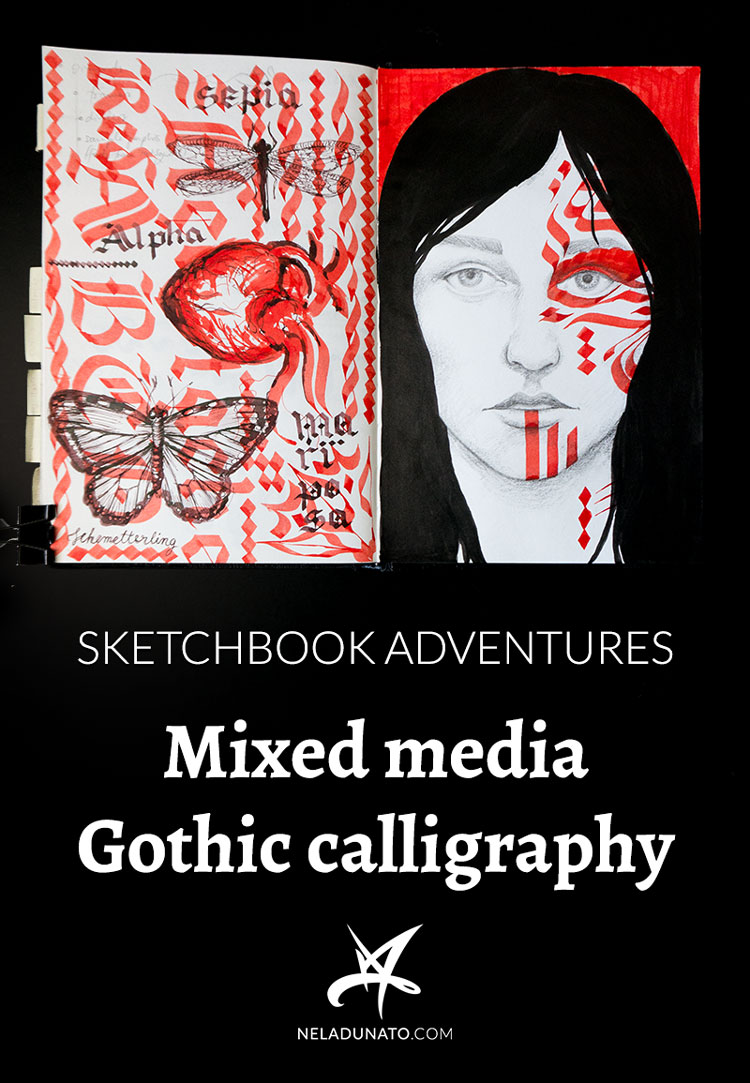 Sketchbook Adventures: Mixed media Gothic calligraphy