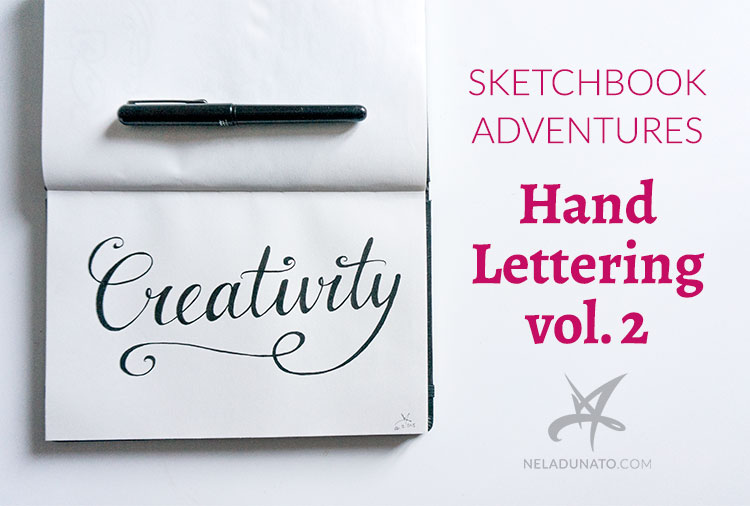 Sketchbook Adventures: Hand Lettering vol. 2