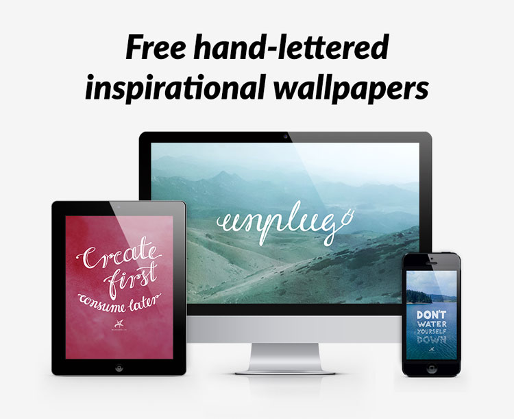 Free hand lettered inspirational wallpapers
