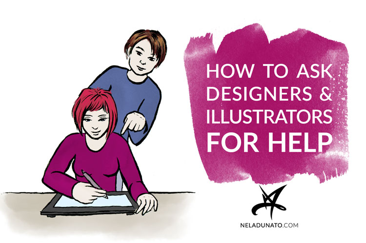 Hw To Ask Designers And Illustrators For Help