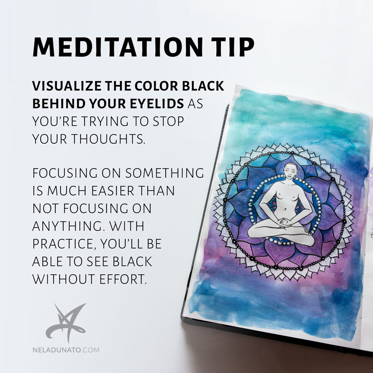 Meditation tip: visualize black behind your eyelids